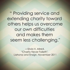 Silvia H. Allred LDS Quote on Charity www.sprinklesonmyicecream.blogspot.com