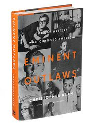 """""""EMINENT OUTLAWS: The Gay Writers Who Changed America"""" comes out this month from Twelve, and is definitely worth the read."""