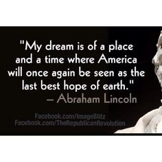 My daughter loves America and loves the idea of it.  However, at a young age she has realized that our country is not as it should be!  She already has her list of things to change.  1. Set the Children FREE!!!! She attributes this to Abe Lincoln.