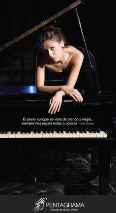 El piano, aunque se vista de blanco y negro, siempre nos regala notas a colores.   Pentagrama Escuela de Música Online  www.pentagrama.org