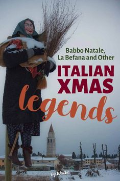 Here are some of the most interesting Christmas legends & festivals to come out of Italy!