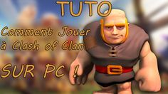 jouer a clash of clans sur bluestacks