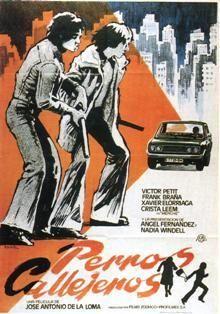 Perros callejeros (1977) - FilmAffinity