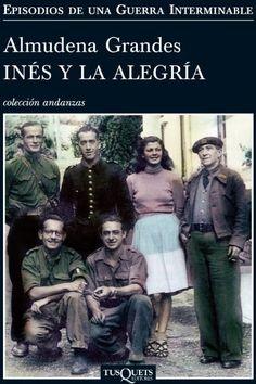 Inés y la alegría, la nueva novela de Almudena Grandes, cuenta la historia de la…