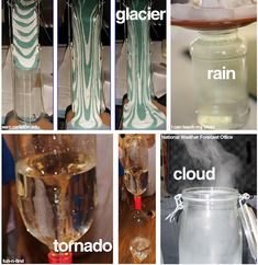 tornadoes, rain, and glaciers - in a jar! easy weather lessons (practice at home first, gramma!!)