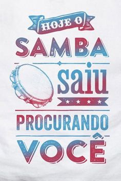 CAMISETA SAMBA Whatever Quotes, Sabrina Sato, Brazilian Girls, Moving Out, Pretty Words, Tropical Decor, Wallpaper Quotes, Just Love, Hand Lettering