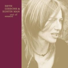 Out Of Season - Beth Gibbons