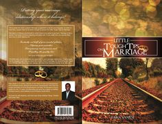 """The """"Little Tough Tips on Marriage"""" is the book for you. Check it & share to help a friend - http://www.amazon.com/dp/0620574828"""
