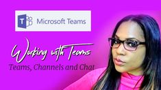Microsoft Teams 2 of 4 - How to create a Team, Channel, Invite Members (...