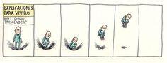 """Liniers – Explicaciones para vivir. Hoy: """"Cómo trascender"""""""