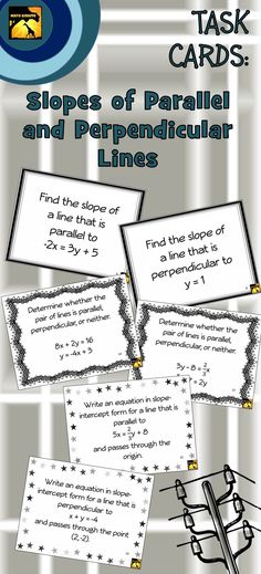 differentiated set of 30 algebra task cards for slopes of parallel and perpendicular lines