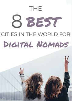 The best up and coming cities for Digital Nomads. http://hashtagtourist.com/best-cities-in-the-world-digital-nomads/  #Travel #DigitalNomad #RemoteWork #SoloTravel #SoloFemaleTravel