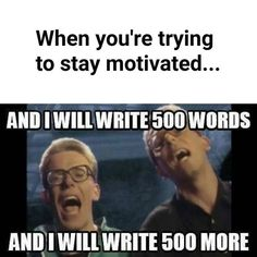 Motivation For Writers - Writers Write