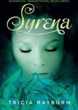 Syrena - Tricia Rayburn - Lubimy Czytać
