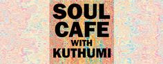 Soul Cafe - show cover