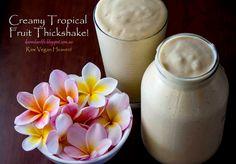 Creamy Tropical Fruit Thickshake - Raw Vegan