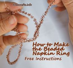 How to Make a Beaded Napkin Ring
