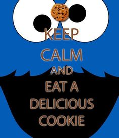love cookie monster AND his great advice