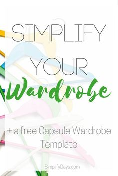 Do you have nothing to wear but a closet full of clothes? Learn the steps, and to get the tools, for purging your closet, getting rid of shopping habits and creating a tiny wardrobe that you love. + Get a FREE Capsule Wardrobe Template. // http://SimplifyDays.com