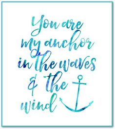 teal you are my anchor teal