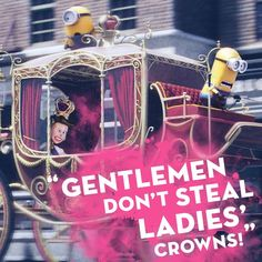 Don't Steal Ladies' Crowns! | Minions Movie | Digital HD Nov 24th | Blu-ray Dec 8th Minion Movie, My Minion, Make Me Smile, Gentleman, Minions Quotes, Words, Crowns, Lady, Movies