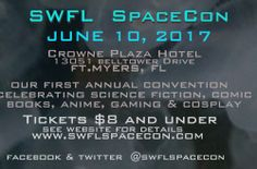 SWFL SpaceCon - http://whatsupswfl.com/event/swfl-spacecon/