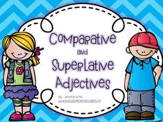 Comparative and Superlative Adjectives {Task Cards and More!}