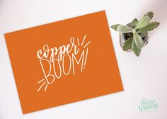 Copper Boom! - Gilmore Girls Quote - Hand Lettered Print