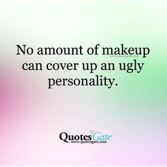 But keep applying it layer upon layer you deceitful mess