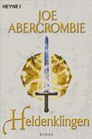 Medienhaus: Joe Abercrombie - Heldenklingen (Fantasy-Roman, 20...
