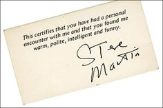 Take a look at Steve Martin's business card. I love it because it brings to light the lack of meaning we often feel during the daily routine of work life.        When I was new to the workforce, I saw two ends of a spectrum. On one end, risking one's life to save dying children, and on the other end, hedge-fund banking to make millions. (Penelope Trunk - Make Your Work More Meaningful)