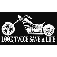 look twice save a life logos | Look Twice Save A Life Motorcycle Chopper Cruiser Vinyl Decal Sticker
