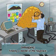 Finding a needle in a haystack is like debugging your code! Code comic by Computer Jokes, Web Development, Twitter, Web Design, Nerd, Geek Stuff, Family Guy, Coding, Cartoon