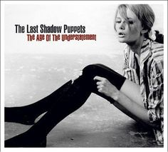The Last Shadow Puppets - The Age Of The Understatement LP