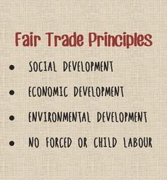 Fair Trade Principles- More companies living by these rules.