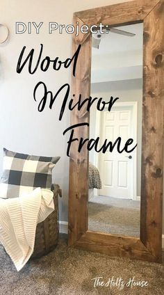 DIY Wood Mirror Frame # diy furniture farmhouse How to Build a DIY Wood Mirror Frame - The Holtz House Diy Furniture Projects, Diy Wood Projects, Home Projects, Diy Crafts With Wood, Fun Diy Projects For Home, Diy Projects For Bedroom, Diy Home Furniture, Furniture Dolly, Office Furniture