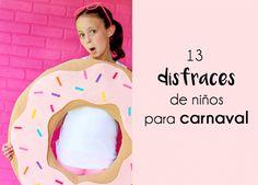 13 ideas faciles para disfraces carnaval | Disfraces caseros | Disfraces para niños | Costumes for kids | Déguisements pour enfants | Mardi Gras