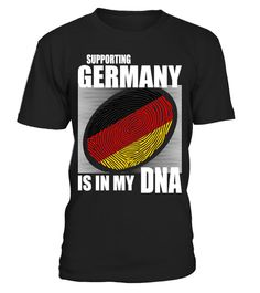 # Supporting Germany .  Supporting Germany Is In My DNA. Available in various colors and styles.Get yours today.