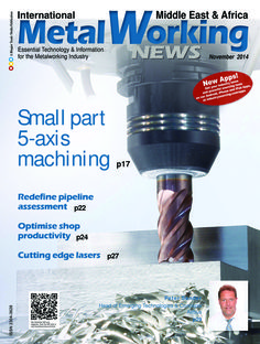 International Metalworking News - Middle East & Af November 2014 edition - Read the digital edition by Magzter on your iPad, iPhone, Android, Tablet Devices, Windows 8, PC, Mac and the Web.
