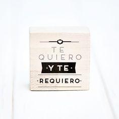 """Sello """"Te quiero y te requiero"""". A la venta en: www.mrwonderfulshop.es"""