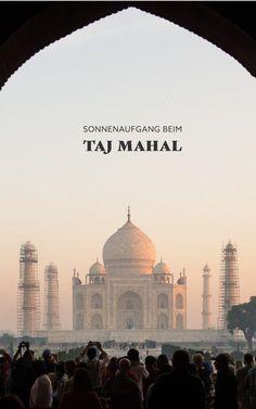 Zum Sonnenaufgang beim Taj Mahal – eines unserer schönsten Erlebnisse in Indien!