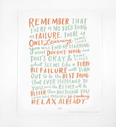 Remember there is no such thing as failure... Quote. Emily McDowell hand lettering quote print - teal and coral
