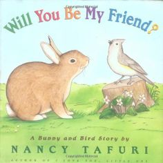 Will You Be My Friend?: A Bunny and Bird Story by Nancy Tafuri Preschool Books, Toddler Preschool, Toddler Classroom, Preschool Friendship, Friendship Theme, You Are My Friend, Friend Book, Tot School, Vintage Children's Books