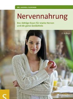 Nervennahrung - Das richtige Essen für starke Nerven von Andrea Flemmer Diät Free Pdf Books, Human Resources, Community, Social Media, Business, Ebay, Eat Right, Business Day, Career