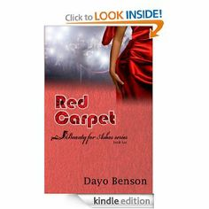 Red Carpet (Beauty for Ashes: Book Two): Dayo Benson: Amazon.com: Kindle Store  Amazing Story!