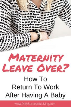 3 survival tips for new mothers returning to work after having a baby. Helpful hints on navigating the world of maternity leave.