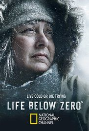 Life Below Zero Season 1 Episode Guide. The everyday struggles of living in the secluded state of Alaska where one wrong decision could cost you your life. Top Movies, Movies And Tv Shows, Movies Free, Life Below Zero, Tv Series 2013, Netflix Series, Joey Lawrence, Cold Open, National Geographic Channel