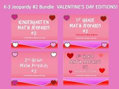 K-3 Jeopardy #2 Bundle! Valentine's Day Editions!  $2.50 for FOUR games!