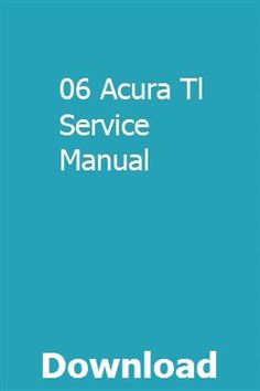 06 Acura Tl Service Manual pdf download online full