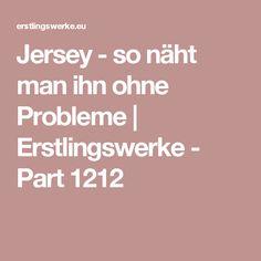 Jersey - so näht man ihn ohne Probleme   Erstlingswerke - Part 1212